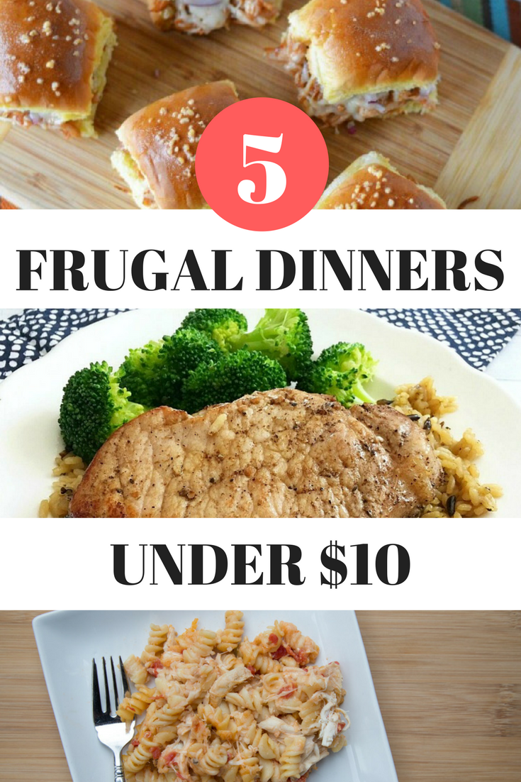 5 Frugal Dinner Ideas Under 10 Dollars
